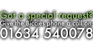 Got a special request? Give the Biccies phone a call on 01634 540078
